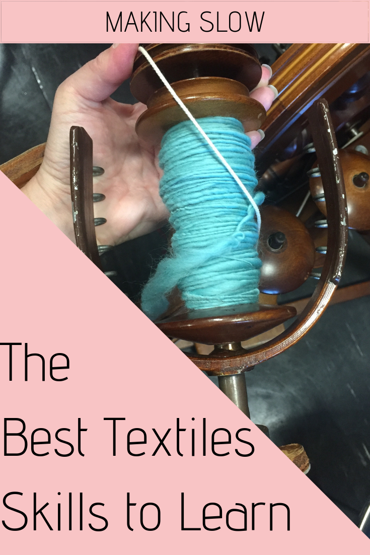 Here I share the most valuable textiles skills I've learnt this past year.