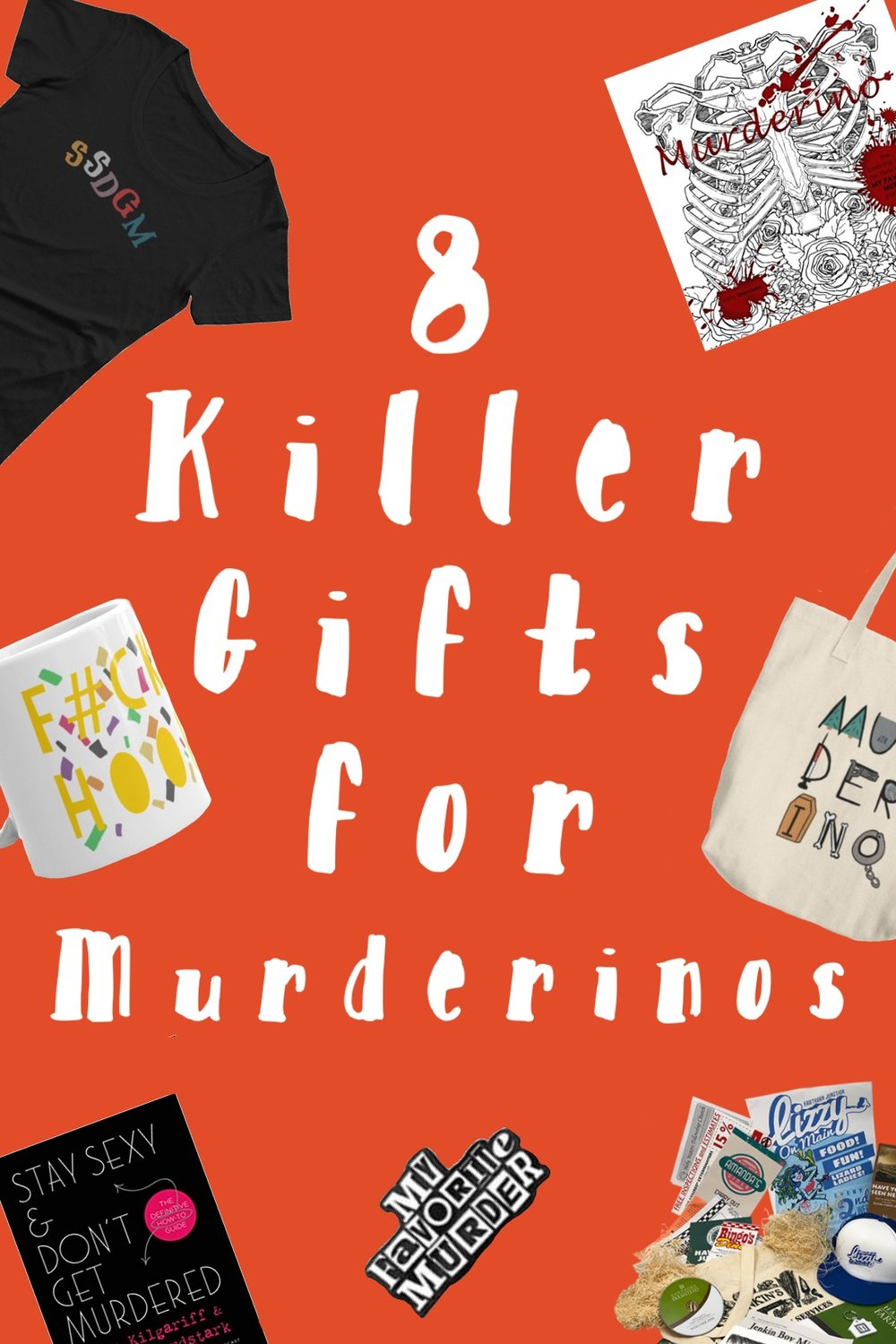 8 Killer Gifts for Murderinos.jpg