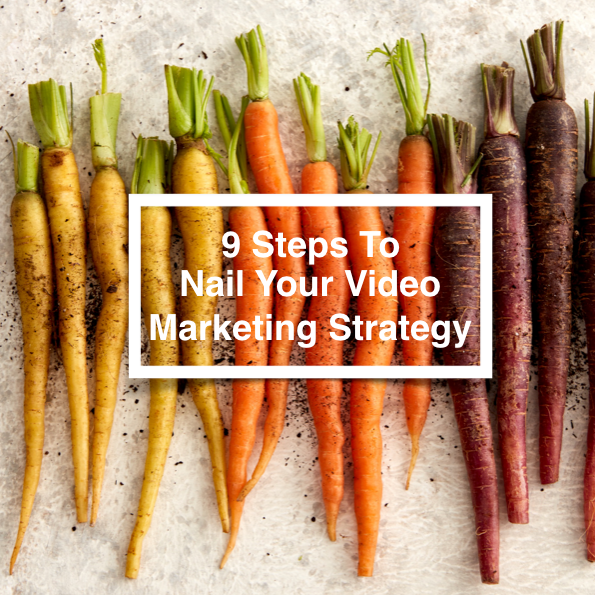 9 Steps To Nail Your Video Marketing Strategy     April 2018   New to video marketing? Or want to boost your current video ROI? Here's all the tools you'll need to build the most effective video campaigns that get results.