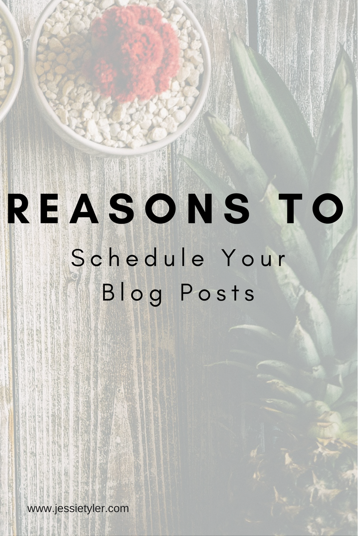 Reasons to schedule your blog posts.png