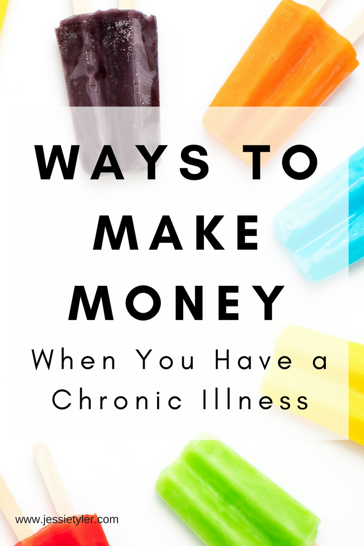 ways to make money when you have a chronic illness.png