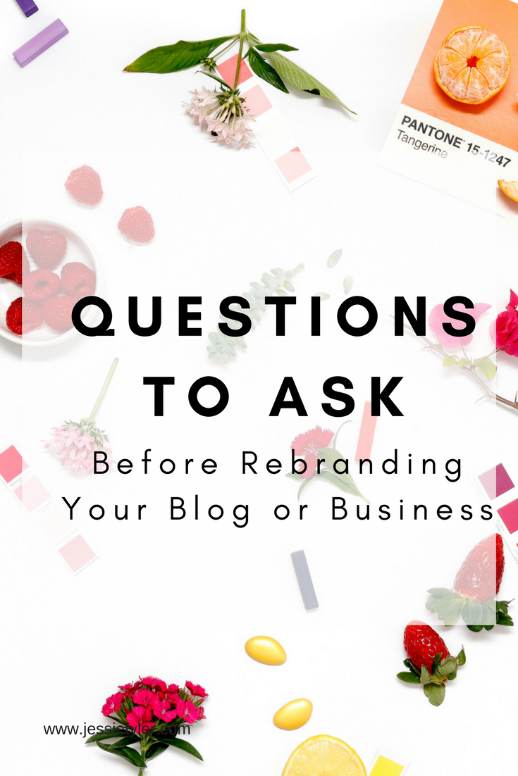 questions to ask before rebranding your blog or business.png