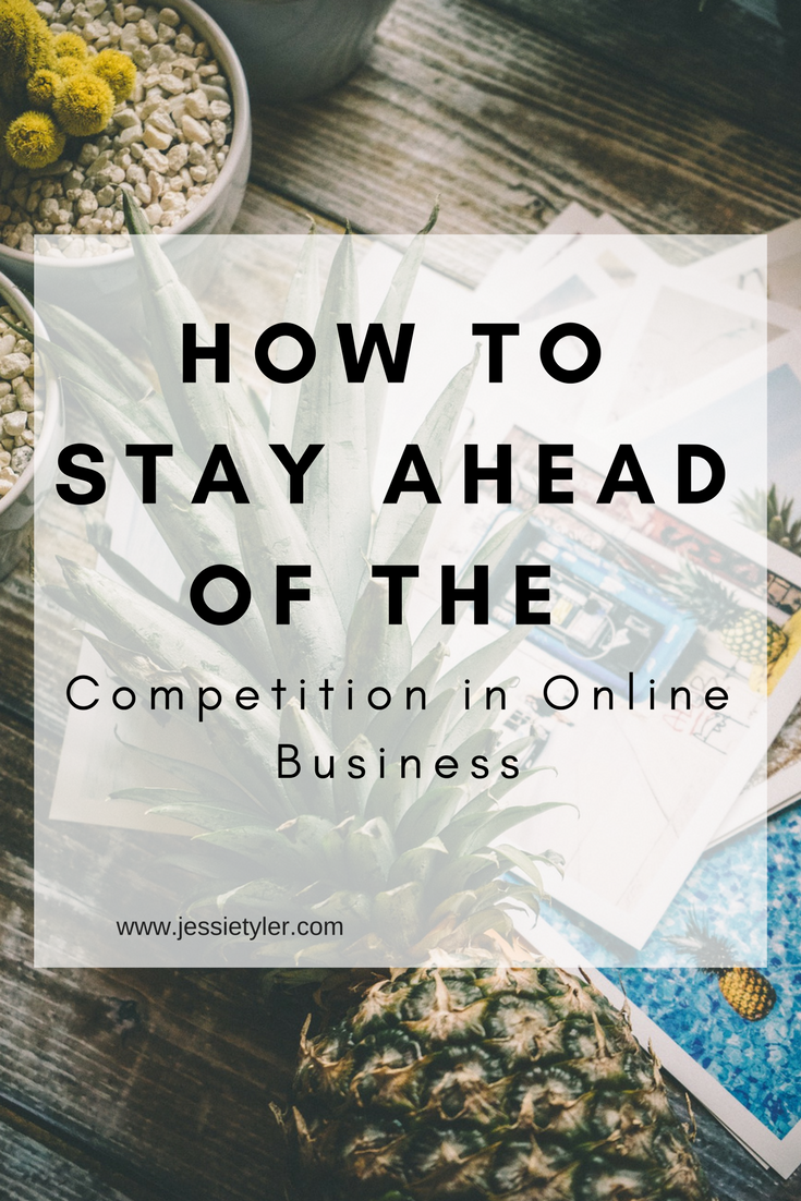 How To stay ahead of the competition in online business.png