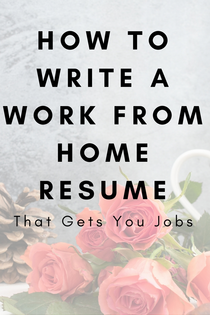 How to write a work from home resume that gets you jobs.jpg