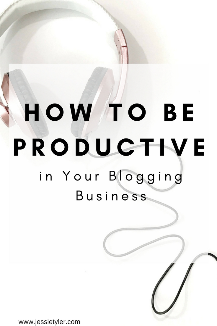 How to be productive in Your Blogging Business.jpg