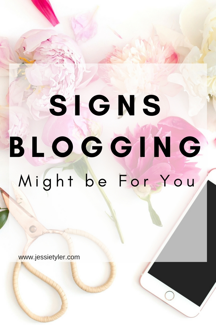 Signs blogging might be for you.jpg