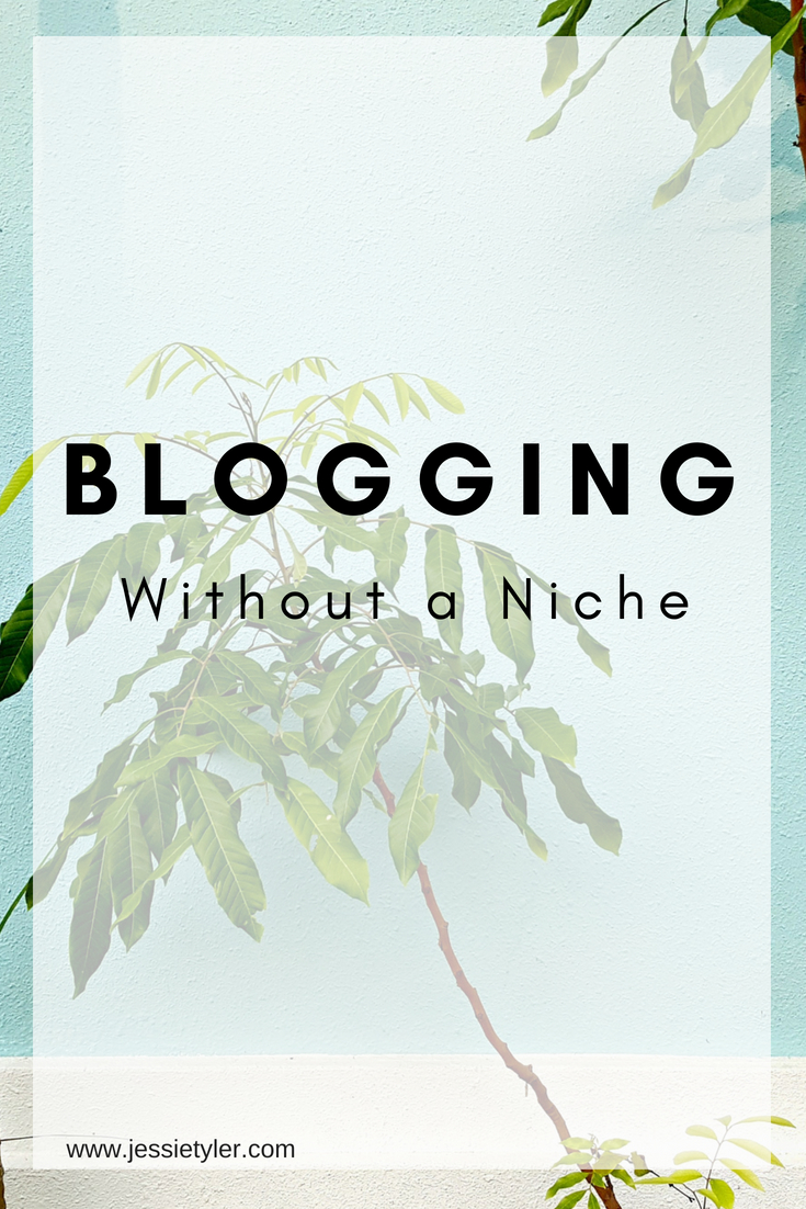 Blogging without a niche