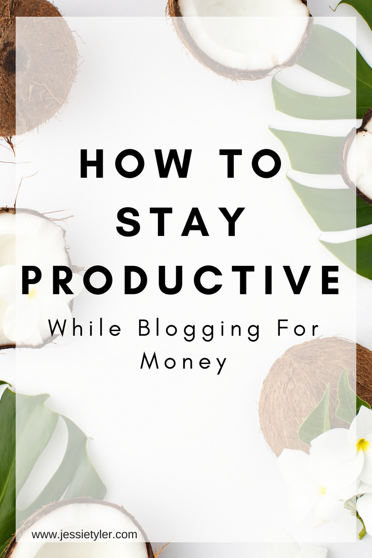 how to stay productive while blogging for money.jpg
