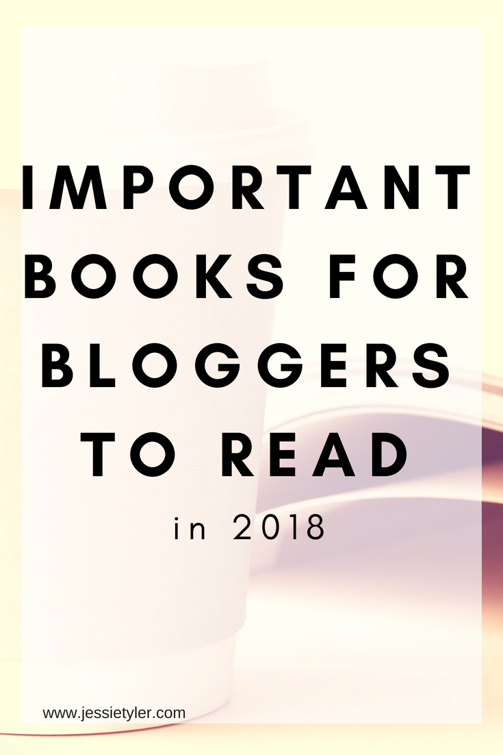 important books for bloggers to read in 2018.jpg