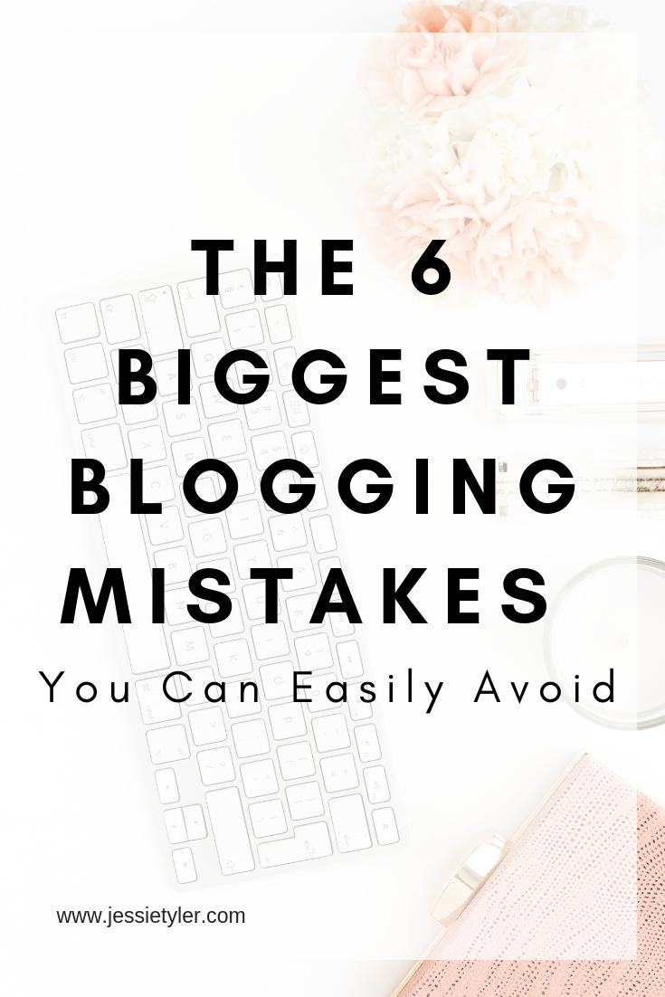 The 6 Biggest Blogging Mistakes.jpg