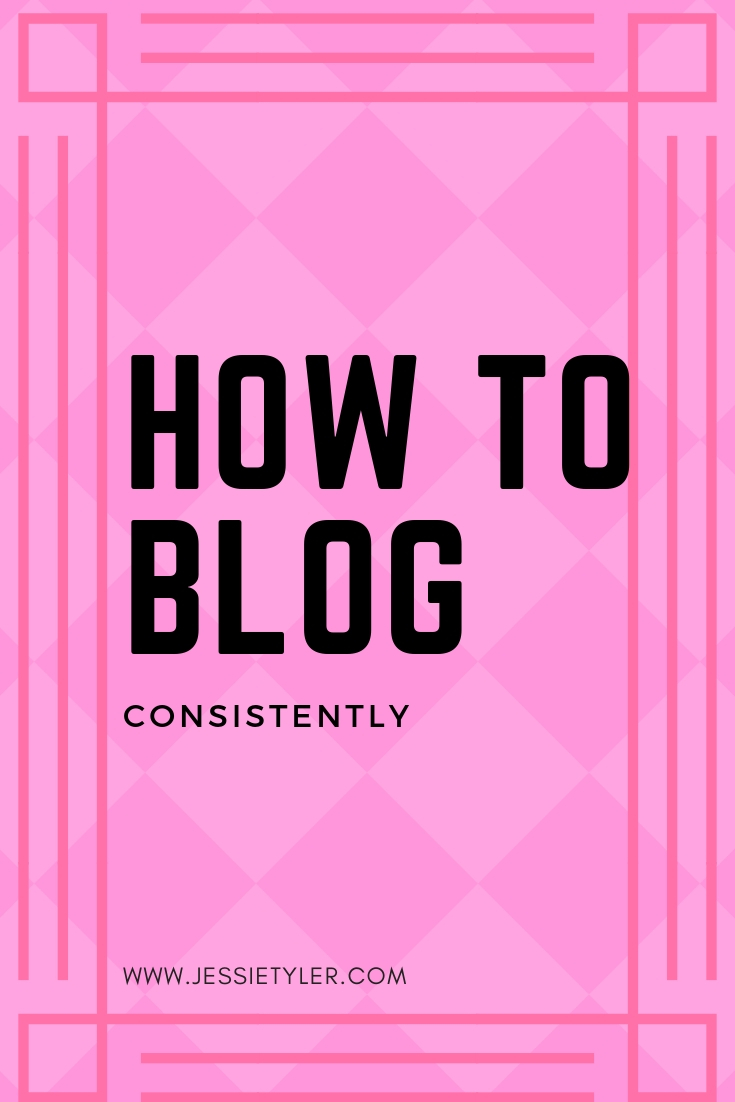 How to Blog consistently.jpg
