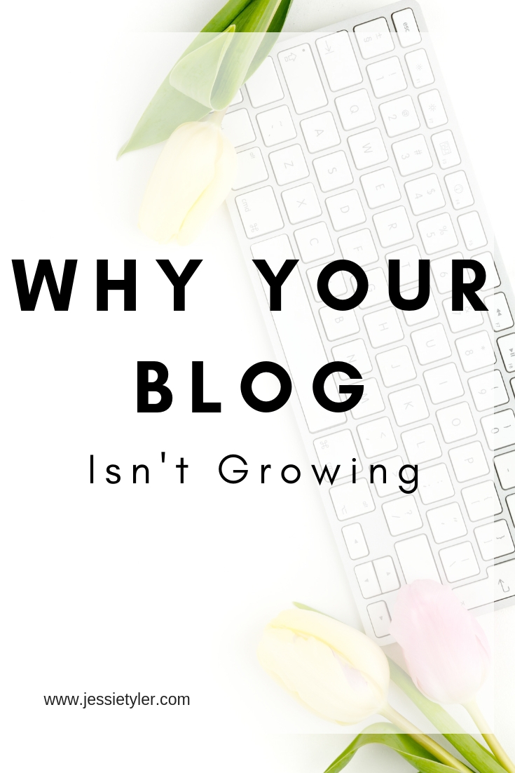 why your blog isn't growing.jpg