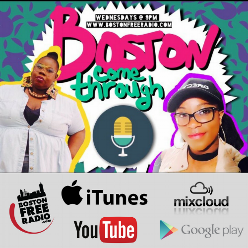 Boston come through - Boston Come Through is your new favorite radio-podcast show hosted by The Crystal Lens and Genevieve Angelique. We're 2 black millennial women on entrepreneurial journeys while trying to have a lit social life and put Boston on the map! Listen live every Wednesday at 9pm on Boston Free Radio!Don't forget to subscribe to our weekly events listing!Listen to Past Episodes:YouTube | iTunes | Stitcher | Radio PublicFollow Us on Social MediaTwitter | Instagram | Facebook#BostonComeThrough #BCTSubmit Your Music, Spoken Word, Motivational MessageWrite To Us: BostonComeThrough@gmail.com