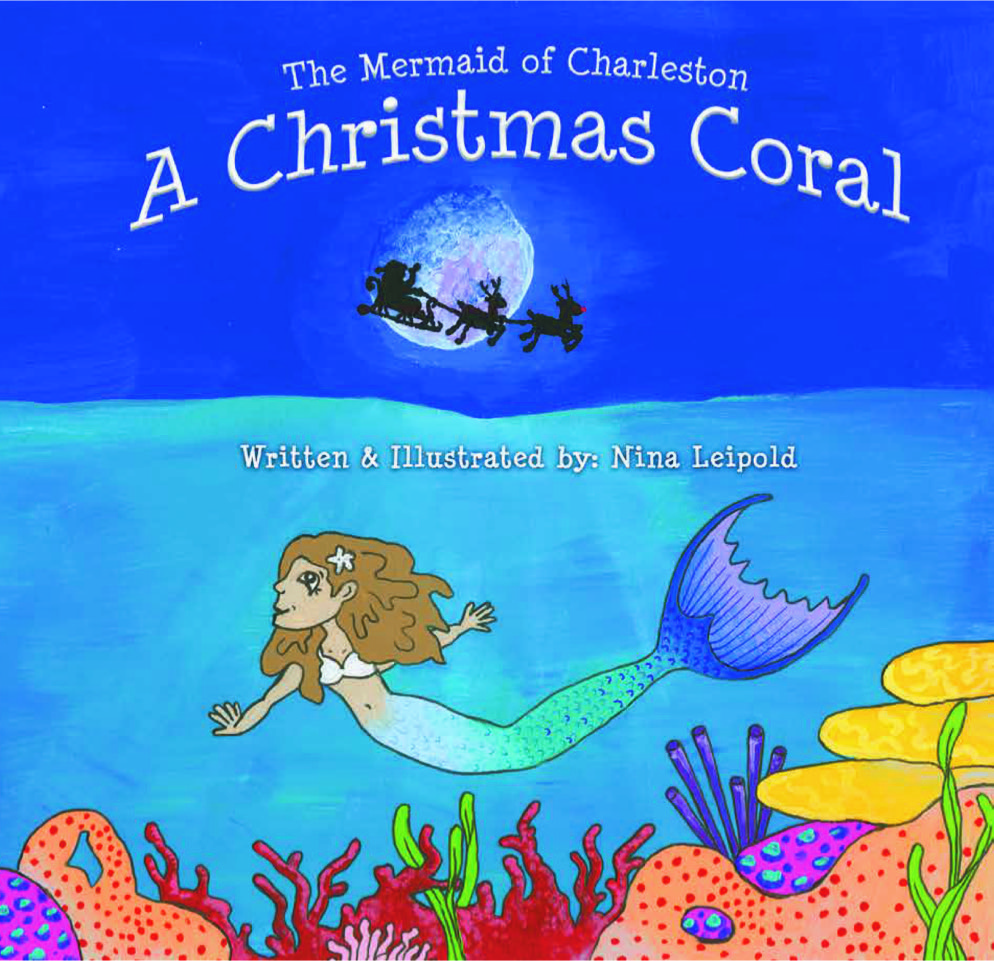The Mermaid of Charleston: A Christmas Coral