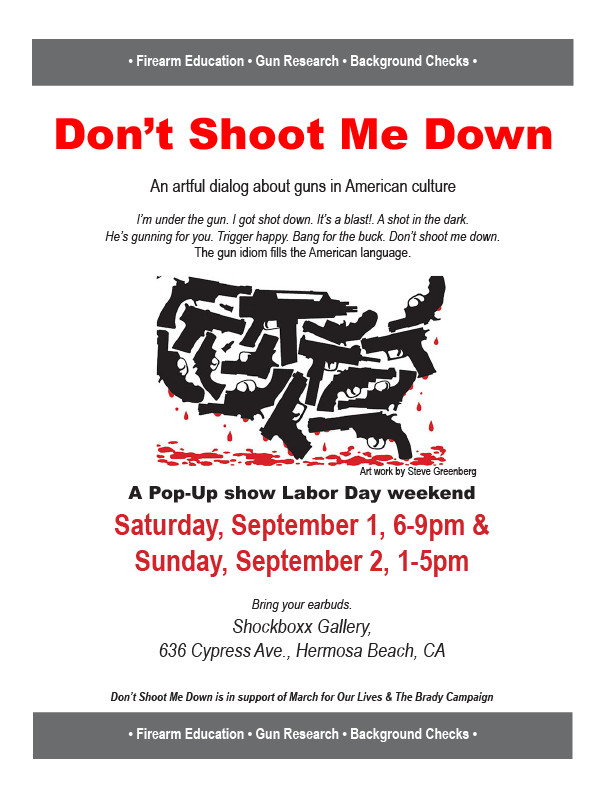 Don't Shoot Me Down Art Show.JPG