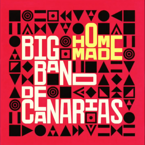 Home Made - Big BAnd de canarias