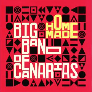 Home Made - Big BAnd de canarias