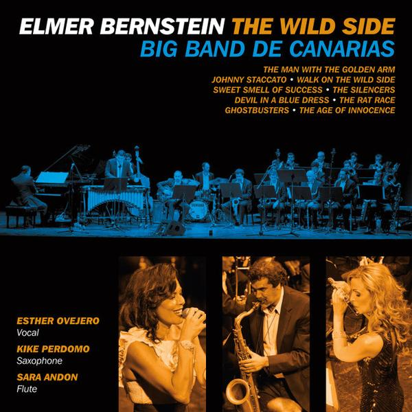 Elmer Bernstein The Wild Side - Big band de canarias