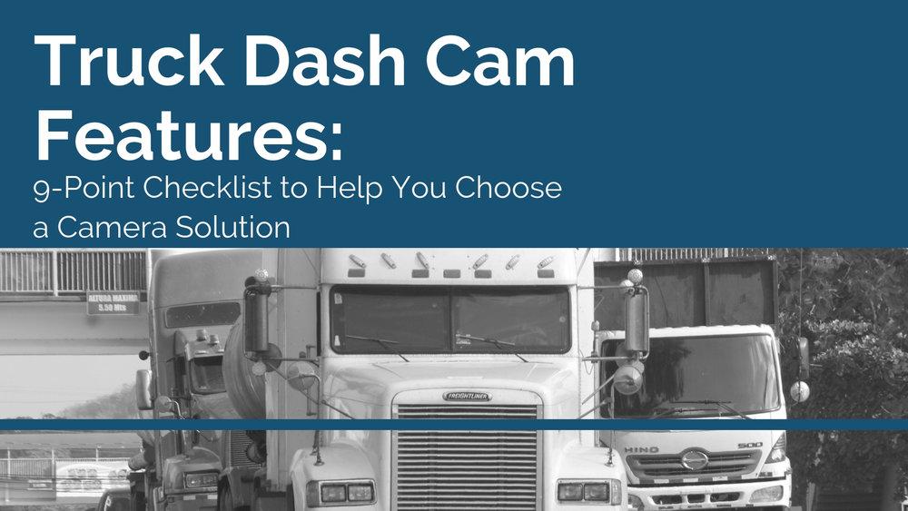 Truck Dash Cam Features Checklist