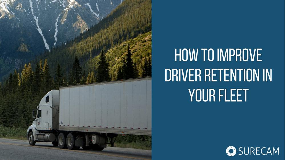 Hot to improve driver retention