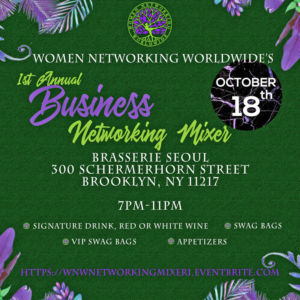 Join Women Networking Worldwide and connect and mingle with inspirational individuals, powerful CEO'S,  and successful entrepreneurs who will inspire and provide tools to help your business venture. This is not just an ordinary networking event, WNW purpose is to provide women businesses nothing but endless opportunities with mentors that will provide you a roadmap to endless opportunities. It's a celebration of diverse women engaging on a creative platform. ALL Women & Men are Welcomed!  Thursday, October 18th, 2018 .  RSVP  is a MUST via Eventbrite.      Early Bird General Admission Ticket   -Signature Drink and Swag Bag   General Admission Ticket   -Signature Drink and Swag Bag   VIP Admission Ticket   -2 Signature Drinks and VIP Swag Bag