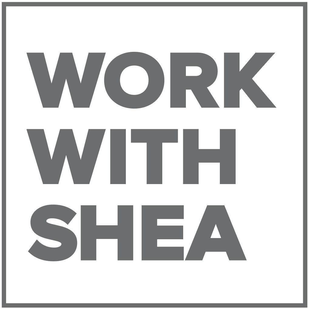 Work With Shea
