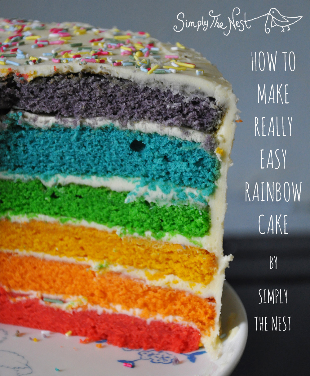 How to make a really easy rainbow cake - by Simply The Nest, a UK DIY renovation blog