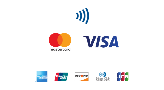 - cash - MasterCard - Visa - American Express - Maestro - V pay - Visa Electron - JCB - Diners Club - China Union Pay - Discover - NFC phones, Apple Pay and Android Pay