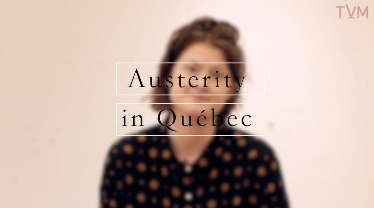 Austerity In Québec
