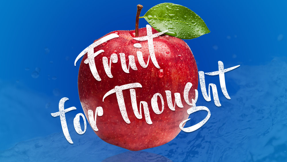 Fruit for Thought 1080.jpg