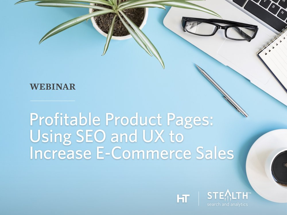 Using SEO and UX to increase e-commerce sales