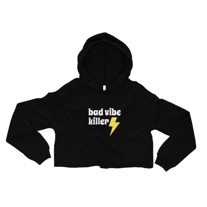 Bad Vibe Killer Cropped Hoodie $49