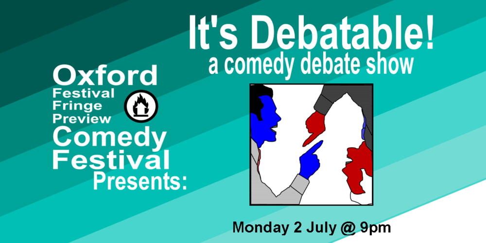 Spend an evening in the presence of the greatest (and funniest) rhetorical minds in Oxford debating all of today's most important topics. Topics like: SItting v. Standing Cupcakes v. Muffins Toilet Paper v. Bidets  The Future v. The Past This is the Best Letter This is a Trap v. This is Not a Trap and so many more.  At It's Debatable! pairs of comedians are given topics at the beginning of the show, they then have two minutes each to present their arguments, one minute each for rebuttal and then the audience gets to decide who wins!   60 minutes  Doors at 8:50/Show at 9pm   Get Your Tickets Here!