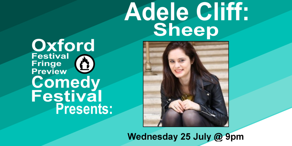 Popular nerd Adele Cliff presents her gag-packed debut hour, all about individuality, searching for friends, following, fitting in and actual sheep. Dave's Funniest Jokes of the Fringe 2016 and 2017. UK Pun Championships finalist 2018. Funny Women Awards Regional finalist 2018. Huffington Post's Ten Must See New Acts 2016. Nottingham Comedy Festival New Act of the Year finalist 2016. Bath Comedy Festival New Act of the Year finalist 2016. 'Consistently intelligent, witty and, most importantly, very funny' ( FunnyWomen.com ). 'I'm constantly kicking myself for not having thought of those gags' (Gary Delaney, Mock the Week).  Doors at 8:50/Show at 9pm  60 minutes  Get Your Tickets Here!