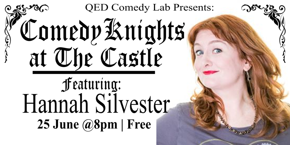 On a quest for the funniest evening in Oxford? Here it is! Join us at the newly renovated Castle Tavern for Comedy Knights, a monthly stand-up showcase that features some of the finest local and national comedians around - but instead of the high comedy club price tag, it's absolutely free.  This month we have a special guest headliner:  Hannah Silvester !  Also featuring  Claire Nelson ,  Steve Lee , and  Dan Squire !  Hosted by  Anna Dominey .  Doors at 7:30/Show at 8:00pm Free!