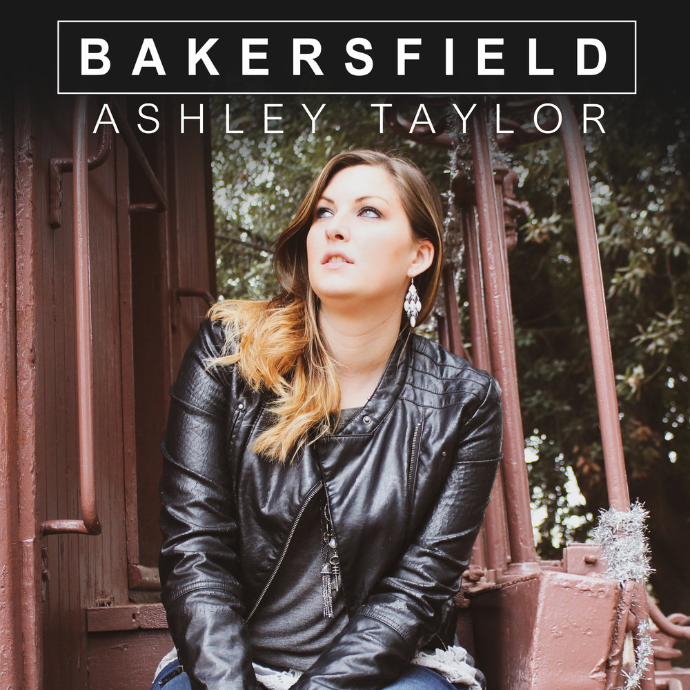 Ashley taylor Bakersfield Ep front ver 2.jpg