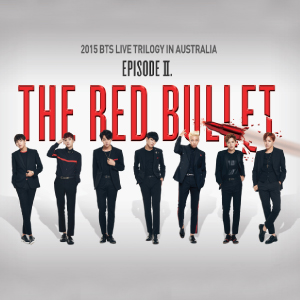 2015 BTS Live Trilogy in Australia Episode II. The Red Bullet