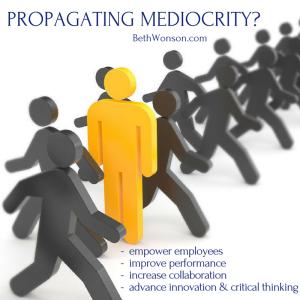 Feel like your propagating mediocrity?