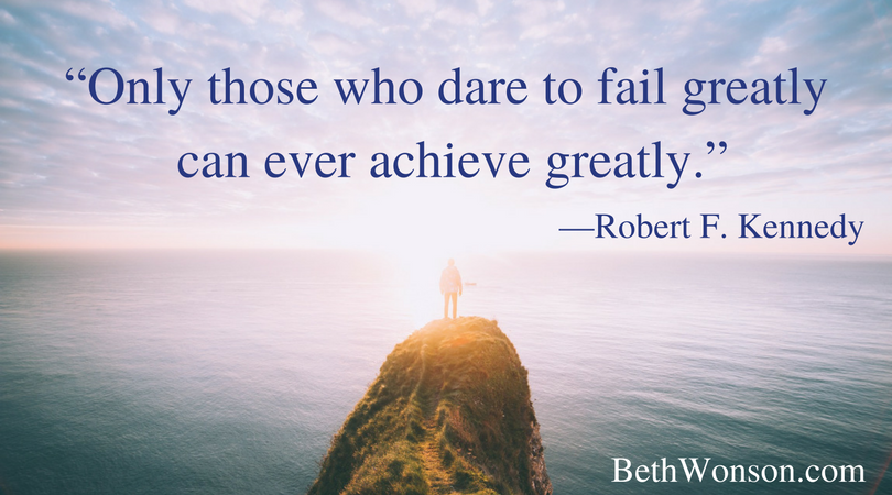"""""""Only-those-who-dare-to-fail-greatly-can-ever-achieve-greatly.""""—Robert-F.-Kennedy.png"""