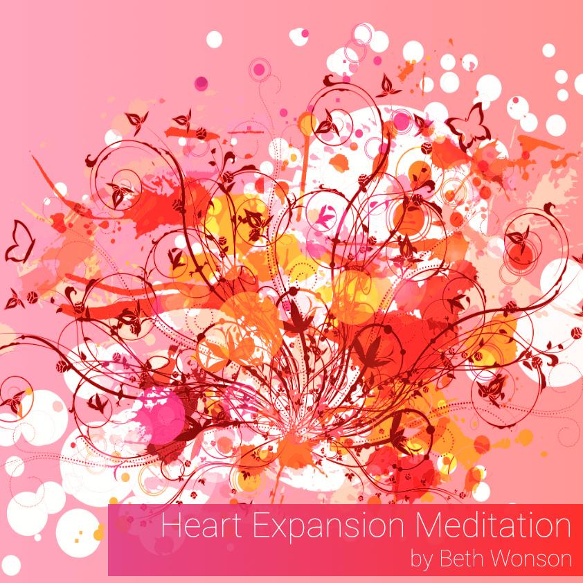 Heart Expansion Meditation by Beth Wonson