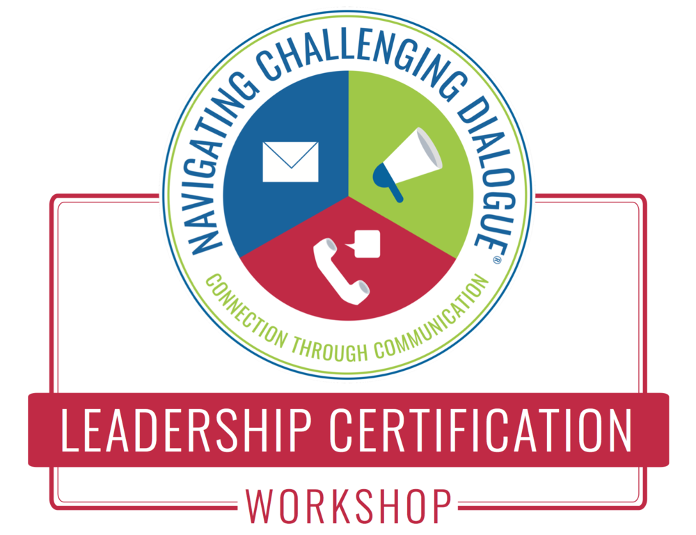 Navigating Challenging Dialogue Leadership Certification June 19