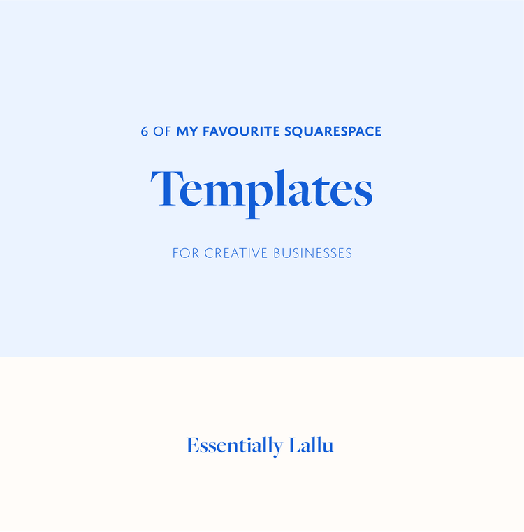 6 of my favourite squarespace templates for creative businesses 6 of my favourite squarespace templates essentially lallublogg accmission Gallery