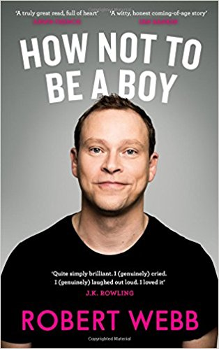 How not to be a boy - Everyone should read this funny, poignant, clever and self-aware book. Webb explores how his own role models and expectations about what boys and men were damaged his ability to have equal relationships with men and women. We hear a lot about toxic masculinity - this is a great way to start laughing at it.How not to be a boy hardback  £7.49  Amazon