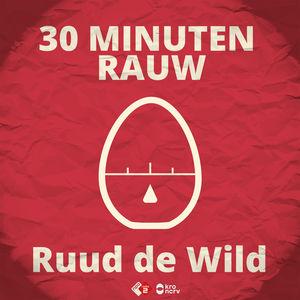 12. 30 Minuten Rauw - KRO-NCRV