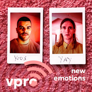 13. Yous & Yay: New Emotions - VPRO