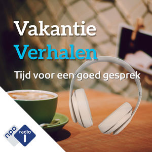 12. Vakantieverhalen - NPO Radio 1