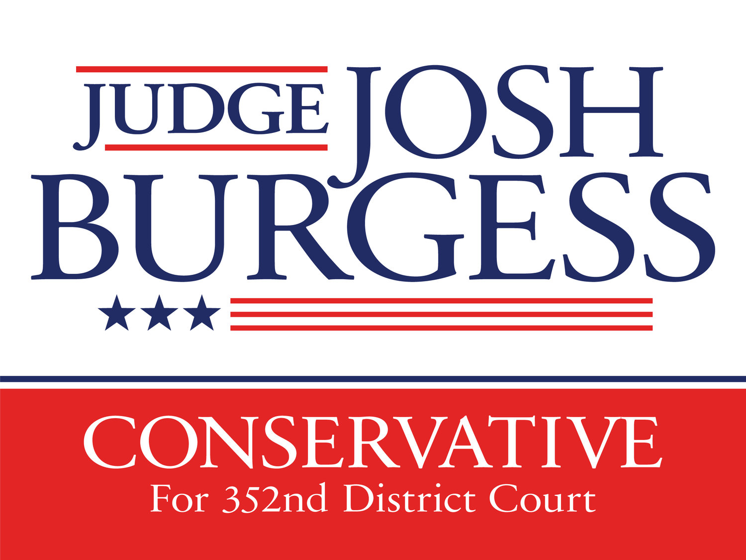Judge Josh Burgess for 352nd District Court
