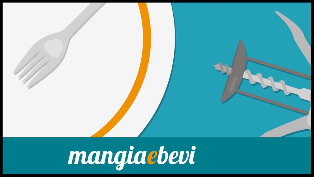 MANGIA e BEVI - Magazine Online
