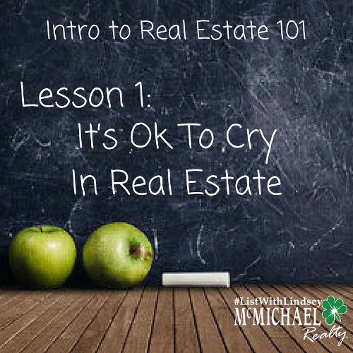 It's Ok to Cry in Real Estate.jpg