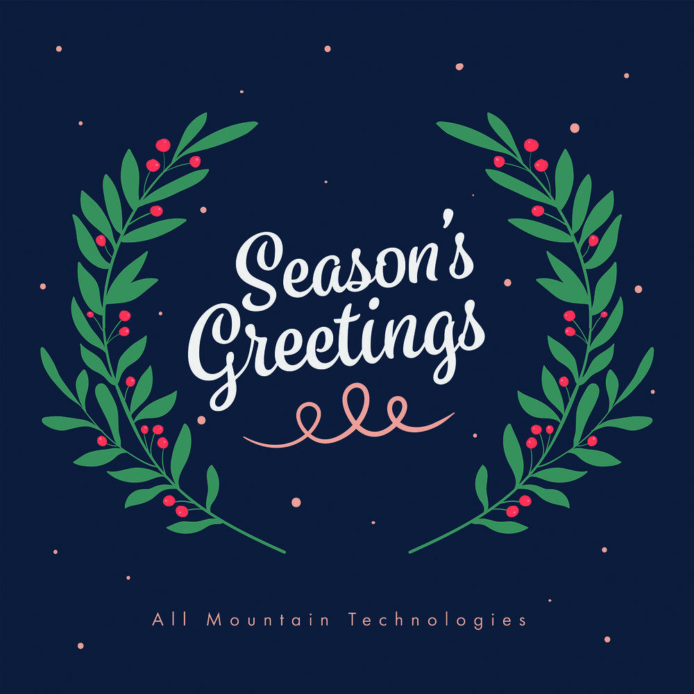 season's greetings holiday all mountain technology technologies tech IT service hours